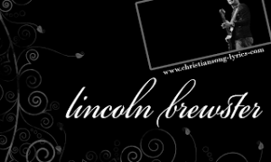Lincoln Brewster Album Cover