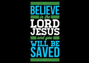Believe in Lord Jesus Christian Wallpaper