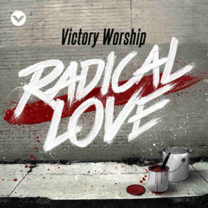 Victory Worship (Band)- Profile, Songs and Lyrics