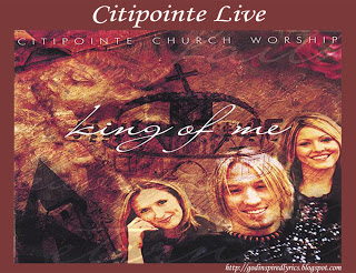 Citipointe Live- King Of Me Album Complete List of Song Lyrics