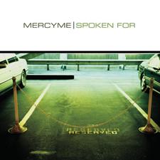 Spoken For Album- MercyMe